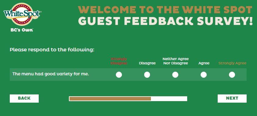 www.talktowhitespot.ca/guestfeedback White Spot Guest Feedback .