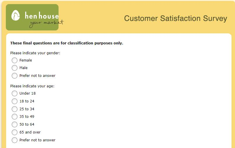 www.henhousefeedback.com Hen House Customer Satisfaction