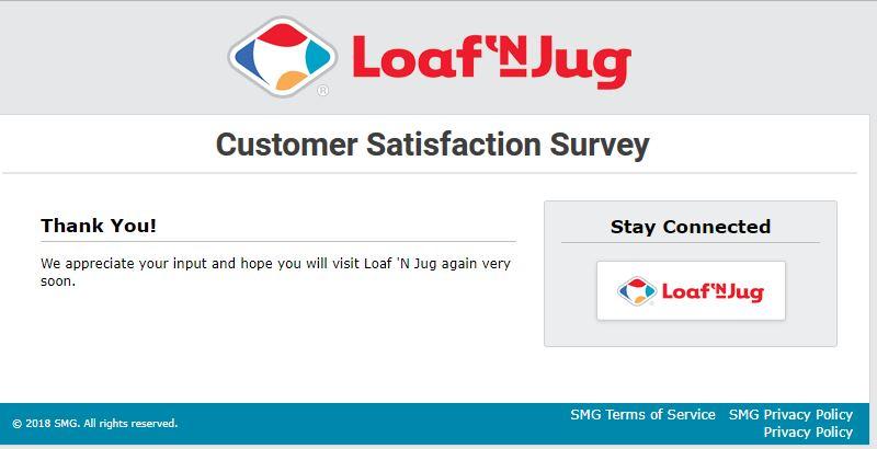 Tell Loaf 'N Jug Feedback in Customer Survey