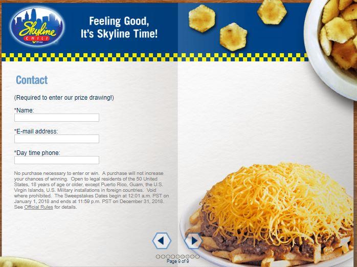 www.skylinelistens.com Skyline Chili Guest Survey $100 Skyline Chili .
